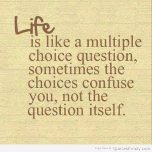 life-test-choices-Quotes